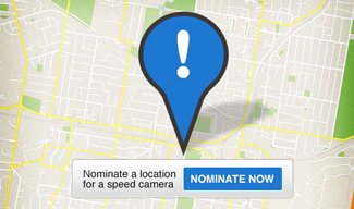 Nominate a location for a speed camera. Nominate now