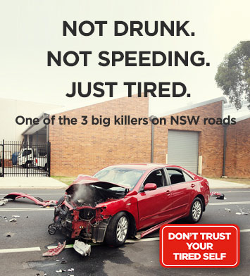 Not drunk. Not speeding. Just tired. One of the three big killers on NSW roads.